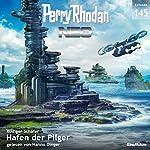 Hafen der Pilger (Perry Rhodan NEO 145) | Rüdiger Schäfer