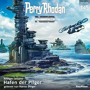 Hafen der Pilger (Perry Rhodan NEO 145) Hörbuch