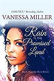RAIN in the Promised Land (Rain Series Book 8)