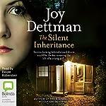 The Silent Inheritance   Joy Dettman