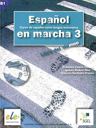 Español en marcha 3: Curso de español como lengua extranjera / Kursbuch mit Audio-CD