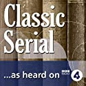 Miss Mackenzie, Neglected Classic (BBC Radio 4: Classic Serial) Radio/TV Program by Anthony Trollope Narrated by David Troughton, Hattie Morahan, Philip Franks