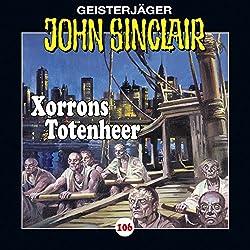 Xorrons Totenheer (John Sinclair 106)