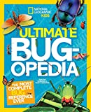 img - for Ultimate Bugopedia: The Most Complete Bug Reference Ever (National Geographic Kids) book / textbook / text book