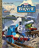 Tale of the Brave (Thomas and Friends), W. Awdry, 0385379153