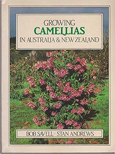 Téléchargement gratuit de livre Internet Growing Camellias in Australia and New Zealand PDF 0949924261