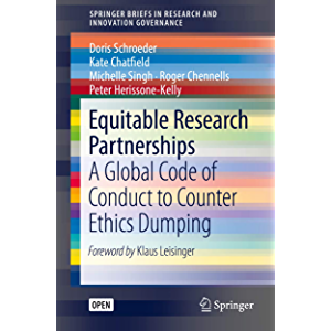 Equitable Research Partnerships: A Global Code of Conduct to Counter Ethics Dumping (SpringerBriefs in Research and…
