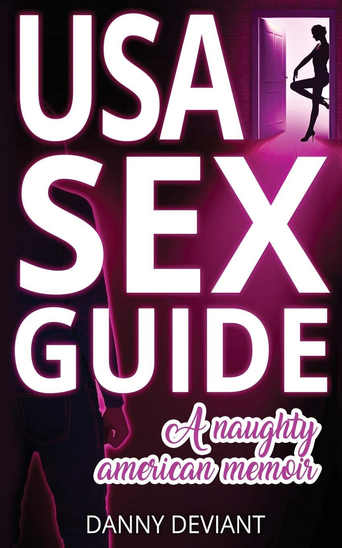 Usa Sex Guide A Naughty American Memoir Paperback July 25 2018