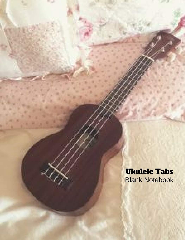 Amazon com: Ukulele Tabs Blank Notebook: Ukulele Tablature