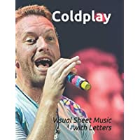 """Coldplay: Visual Sheet Music with Letters """"A Revolutionary Way to Read & Play Piano"""""""