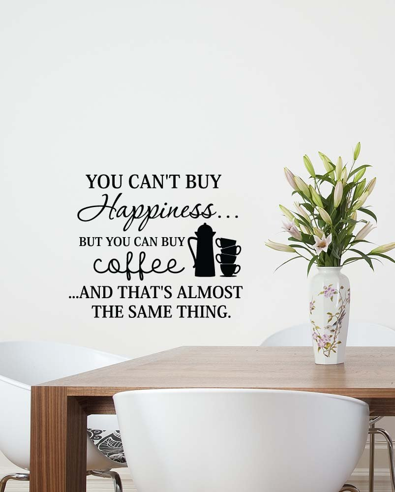 Where can i buy quotes wall stickers image collections home wall amazon 23x19 you cant buy happiness but you can buy coffee amazon 23x19 you cant buy amipublicfo Image collections