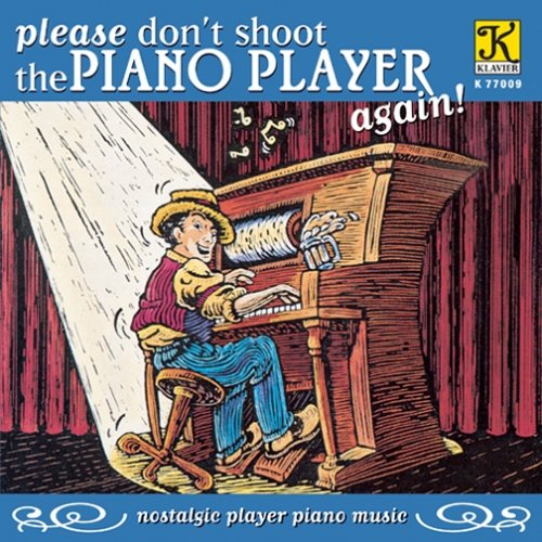 Please Don't Shoot The Piano Player Again by Klavier