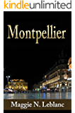 A Jewel In France: Montpellier In Languedoc Roussillon Region Of France (Travel To France)