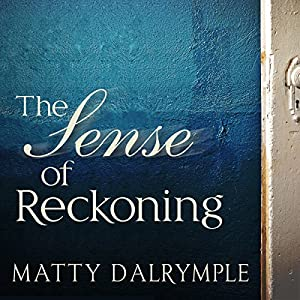 The Sense of Reckoning Audiobook