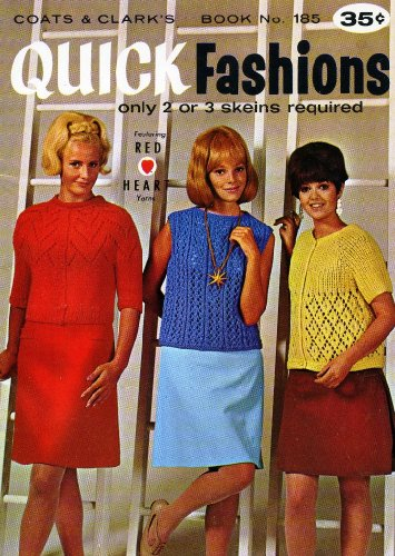 Quick Fashions: Only 2 or 3 Skeins Required, Book No. -