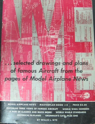 (Selected drawings and plans of famous aircraft from the pages of Model airplane)