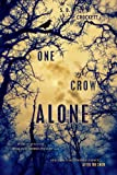 One Crow Alone (After the Snow)