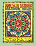 Mandala Designs Coloring Book No. 1, Alberta L Hutchinson, 1493642456