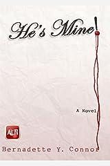 HE'S MINE! Kindle Edition