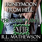 The Game Plan's Honeymoon from Hell | R. L. Mathewson