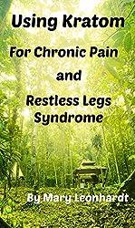 Using Kratom for Chronic Pain and Restless Legs Syndrome