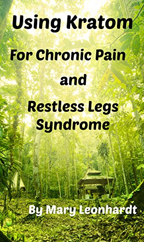 Using Kratom for Chronic Pain and Restless Legs Syndrome (Best Muscle Relaxers For Anxiety)