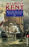 Mauern aus Holz, Männer aus Eisen: Admiral Bolitho am Kap der Entscheidung (Ein Richard-Bolitho-Roman, Band 20)