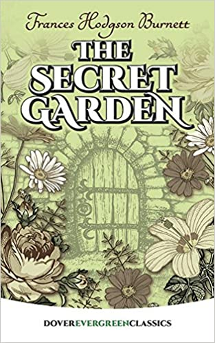 Buy The Secret Garden Dover Childrens Evergreen Classics Book Online At Low Prices In India