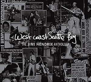 West Coast Seattle Boy: The Jimi Hendrix Anthology (Deluxe Edition)