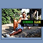 Summer Slam: A Chasin' Tale | Rod Platinum