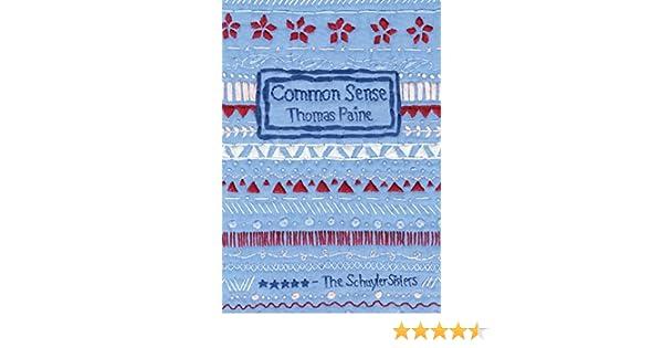 Common Sense (English Edition) eBook: Thomas Paine: Amazon.es: Tienda Kindle