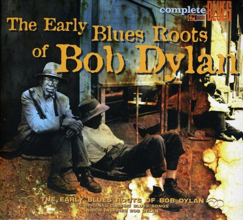 Early Blues Roots of Bob Dylan / Various