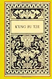 K'Ung Fu Tze, Paul Carus, 1494492369