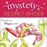 The Mystery of the Secret Shoes | Sonja Lanae Solaro