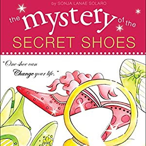 The Mystery of the Secret Shoes Audiobook