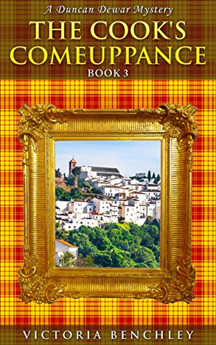 Book: The Cook's Comeuppance (Duncan Dewar Mysteries Book 3) by Victoria Benchley