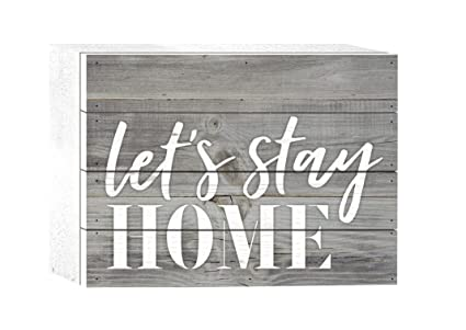 216d7be7c062 P. Graham Dunn Let s Stay Home Grey 8 x 6 Solid Wood Boxed Pallet Plaque