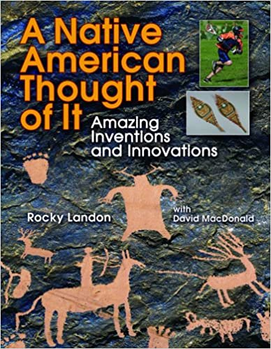 Paras foorumi ladata ilmaisia e-kirjoja A Native American Thought of It: Amazing Inventions and Innovations (We Thought of It) by Rocky Landon PDB