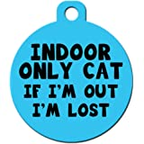 """Cute Cat Pet ID Tag - """"Indoor Only Cat If I'm Out I'm Lost"""" - Personalize Col..."""