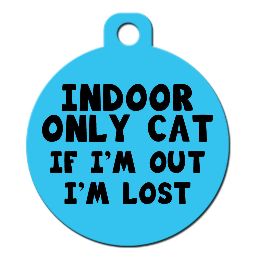 Cute Cat Pet ID Tag - ''Indoor Only Cat If I'm Out I'm Lost'' - Personalize Col... by Big Jerk Custom Products Ltd.