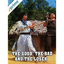 The Good The Bad The Loser