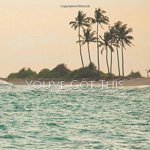 You've Got This: Square Blank Journal : Sri Lanka Cover (The Gentleman Wayfarer Journal - Wayfarer Cover