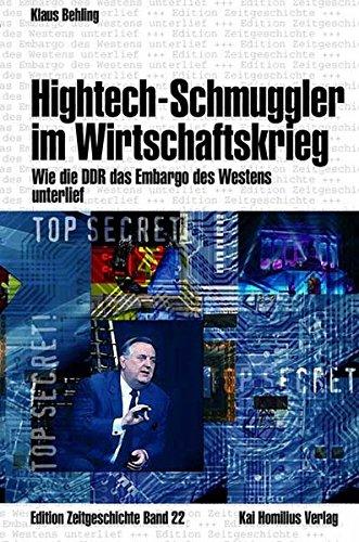 hightech-schmuggler-im-wirtschaftskrieg-wie-die-ddr-das-embargo-des-westens-unterlief-edition-zeitgeschichte