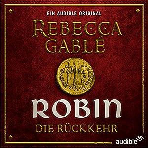 Robin - Die Rückkehr (Waringham Saga: Das Lächeln der Fortuna 3) Hörspiel