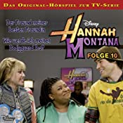 Der Freund meiner besten Freundin / Wie werde ich meinen Bodyguard los? (Hannah Montana 10) | Conny Kunz