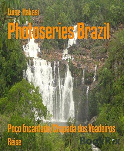 Photoseries Brazil: Poço Encantado/Chapada dos Veadeiros