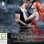 City of Lost Souls: Mortal Instruments, Book 5 | Cassandra Clare