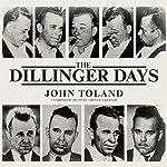 The Dillinger Days | John Toland