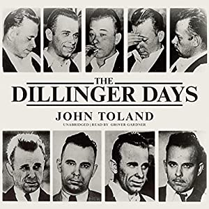 The Dillinger Days Audiobook