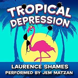Tropical Depression Audiobook